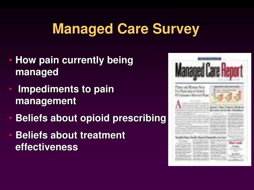 Managed Care Survey