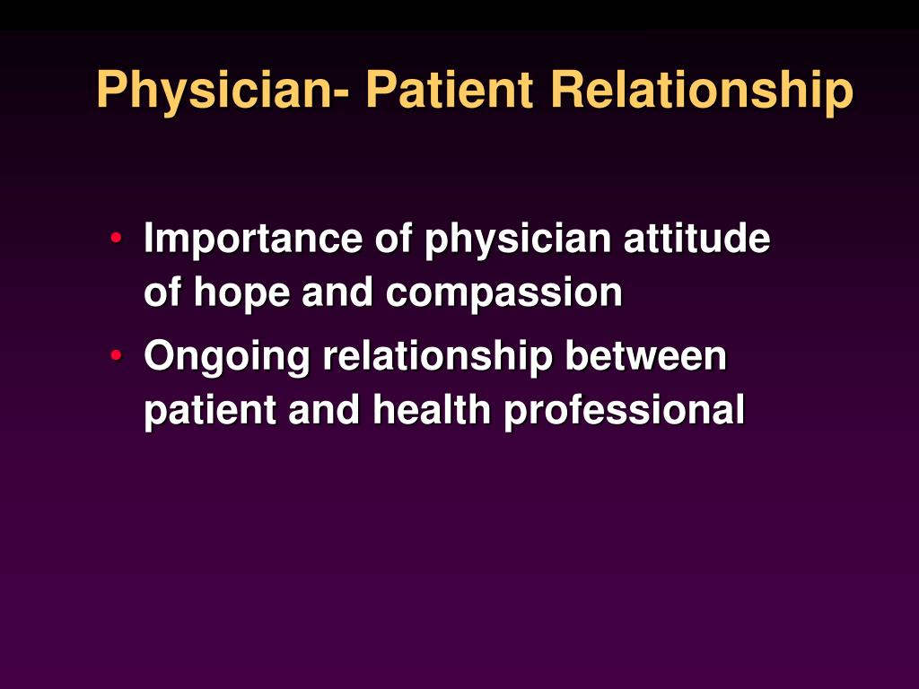 Physician- Patient Relationship