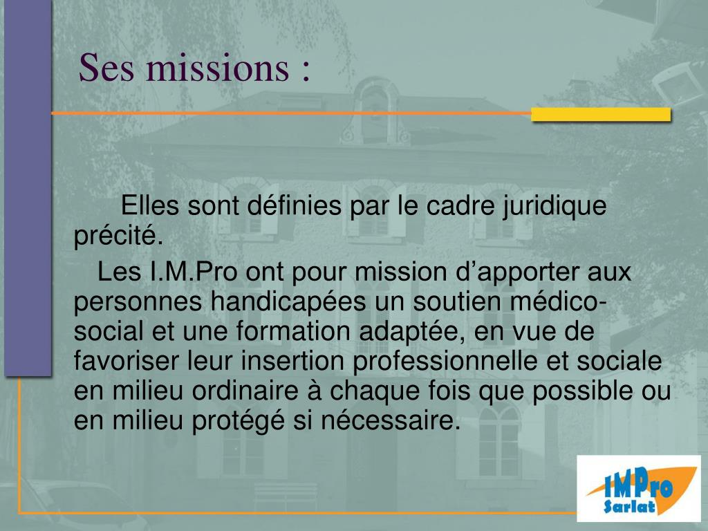 Ses missions :