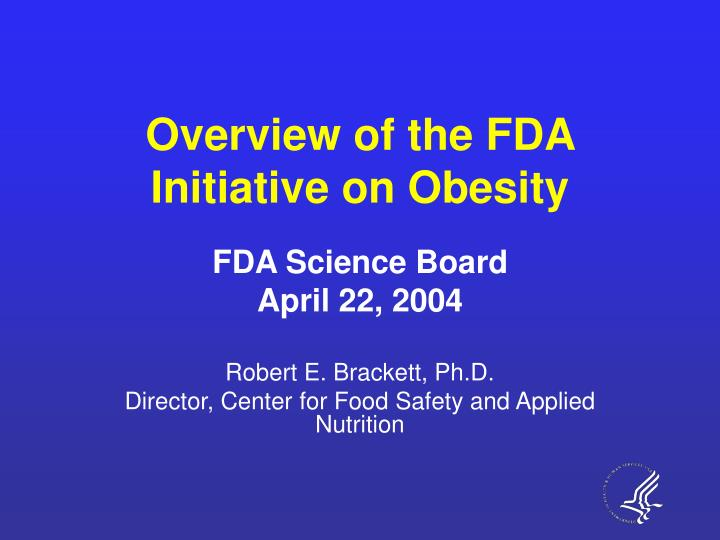 Overview of the fda initiative on obesity l.jpg