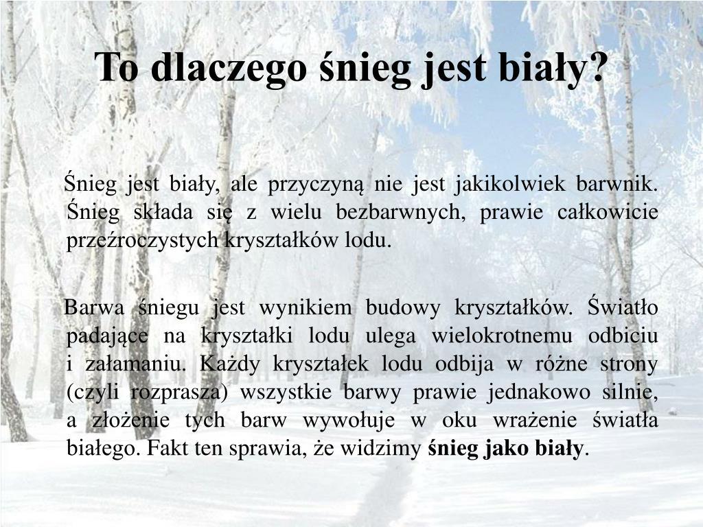To dlaczego śnieg jest biały?