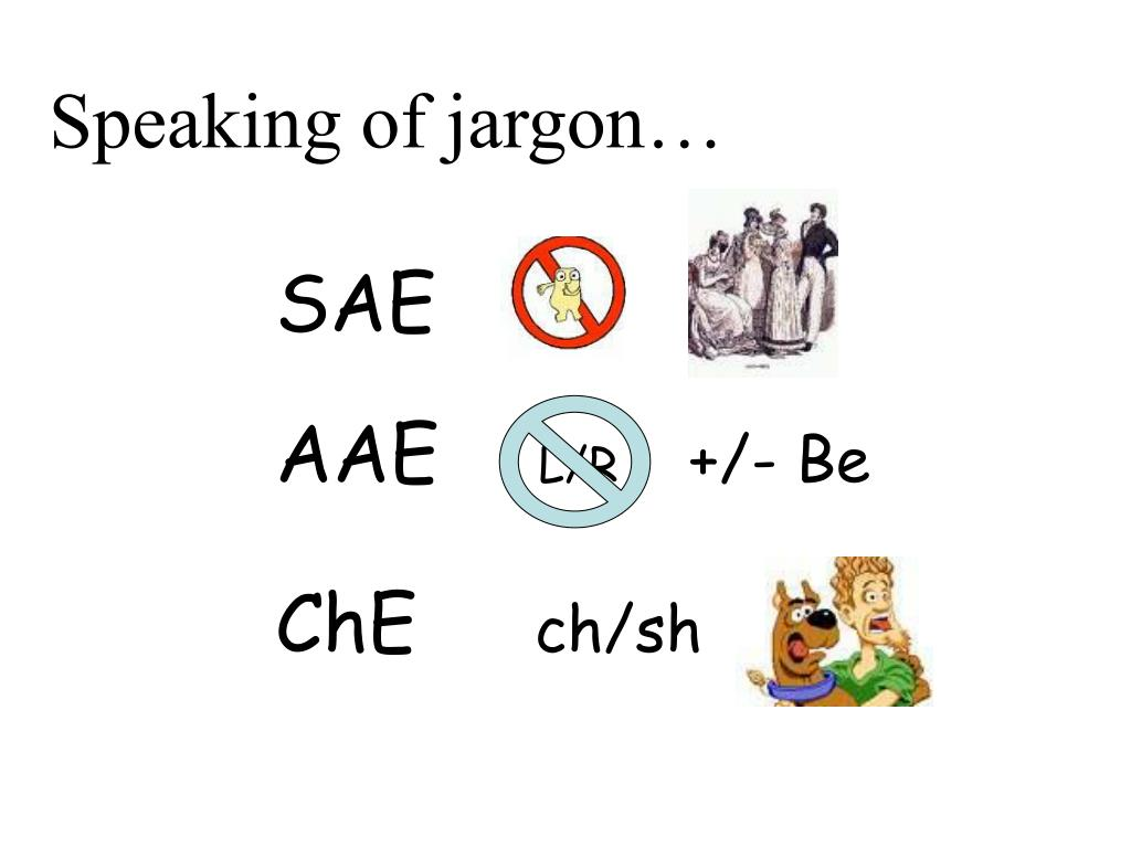 Speaking of jargon…