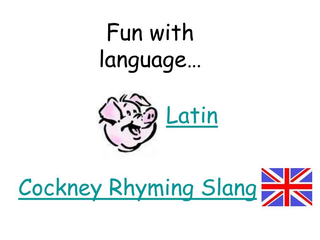 Fun with language…