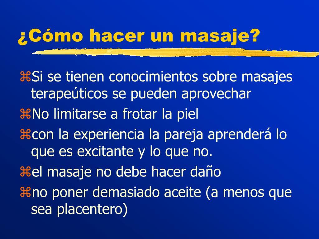 ¿Cómo hacer un masaje?