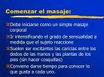 comenzar el masaje