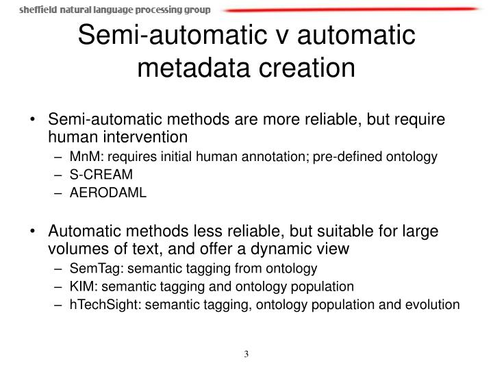 Semi automatic v automatic metadata creation