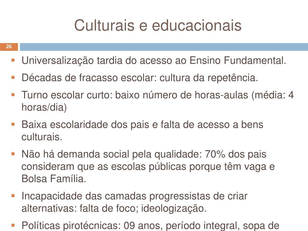 Culturais e educacionais