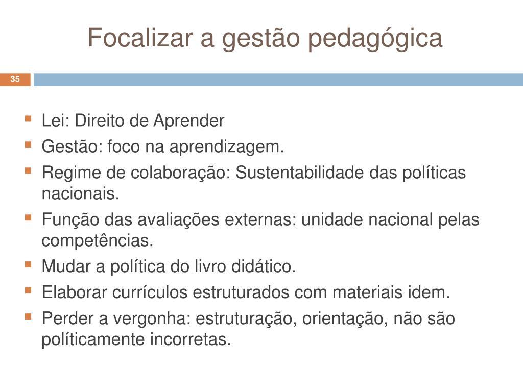 Focalizar a gestão pedagógica