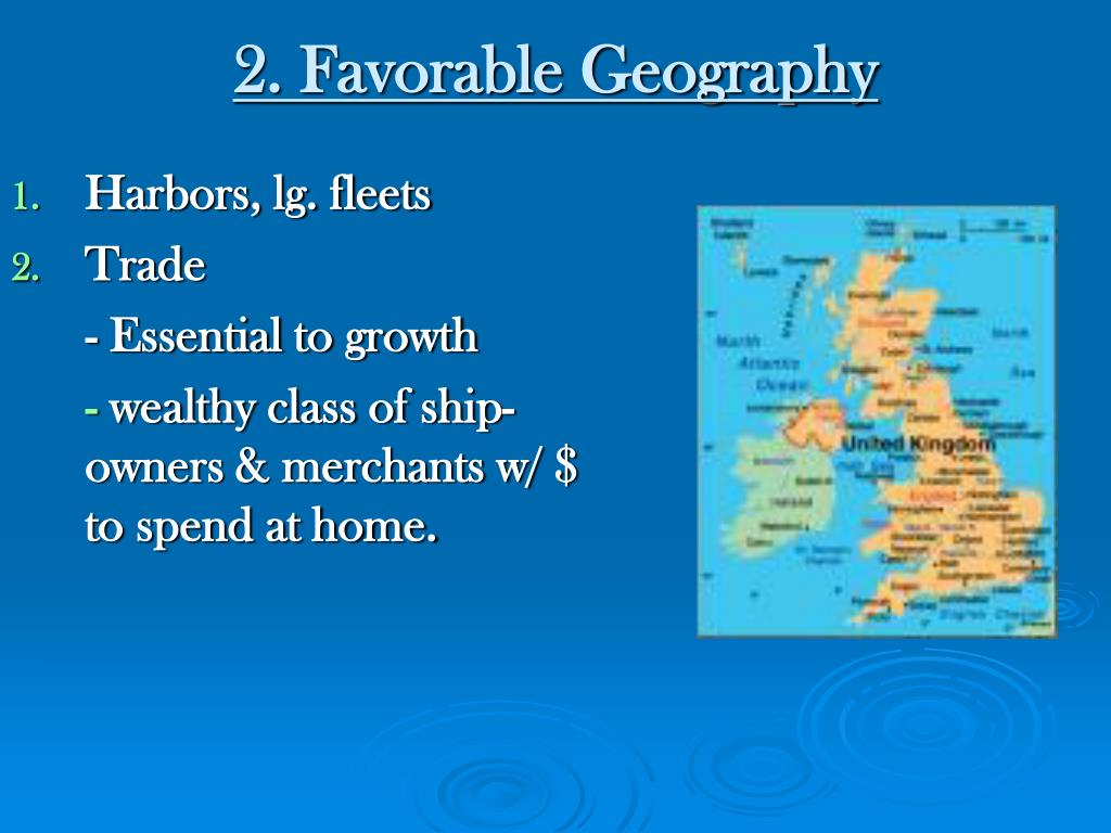 2. Favorable Geography