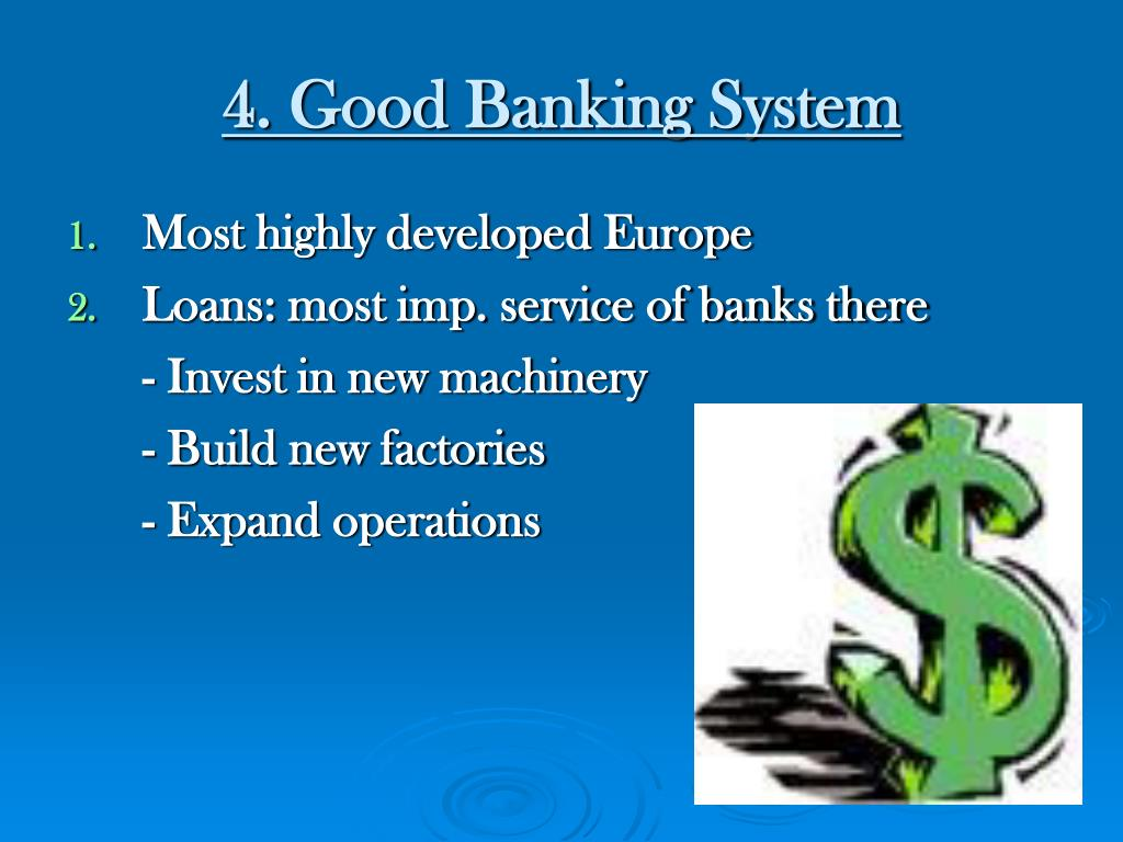 4. Good Banking System