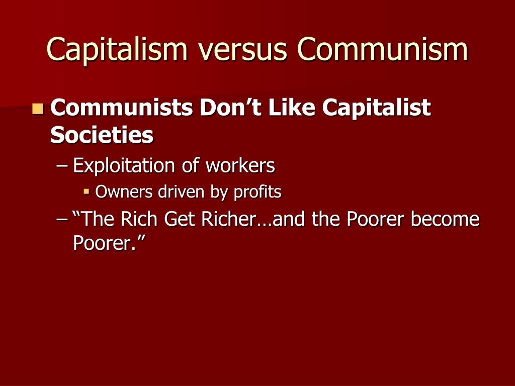 Capitalism versus Communism