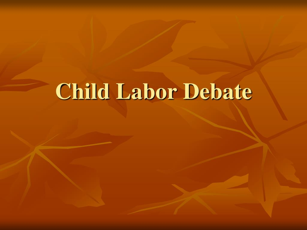 Child Labor Debate