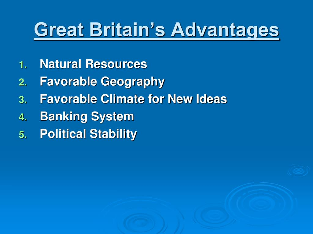 Great Britain's Advantages