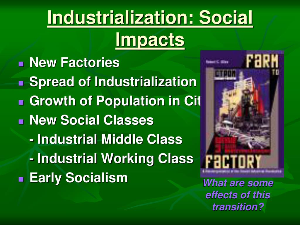 Industrialization: Social Impacts