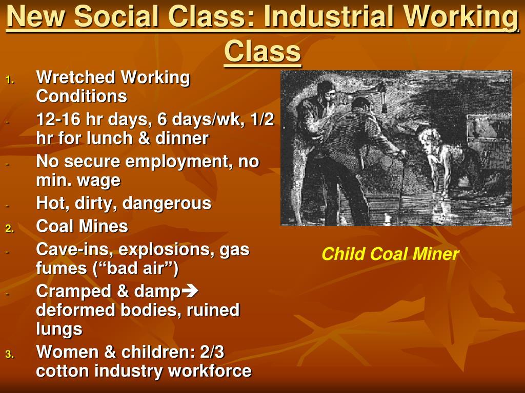 New Social Class: Industrial Working Class