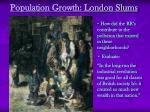 population growth london slums