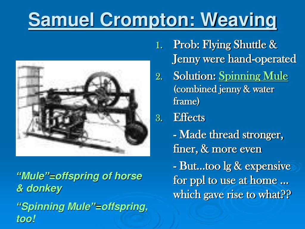 Samuel Crompton: Weaving