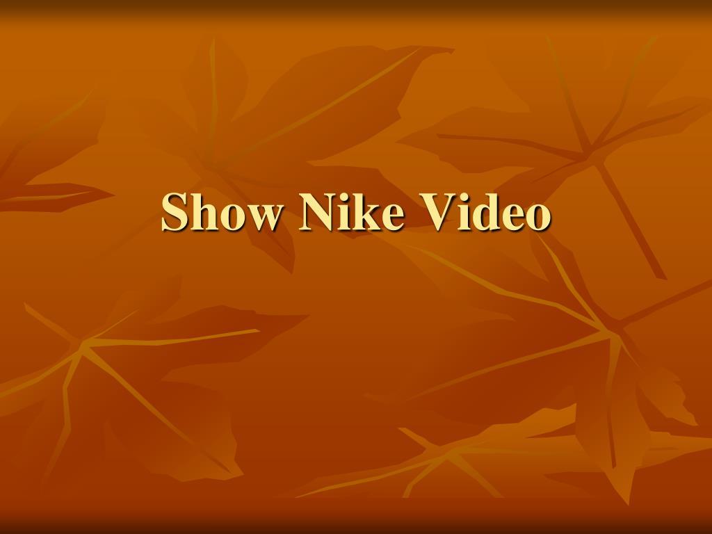 Show Nike Video