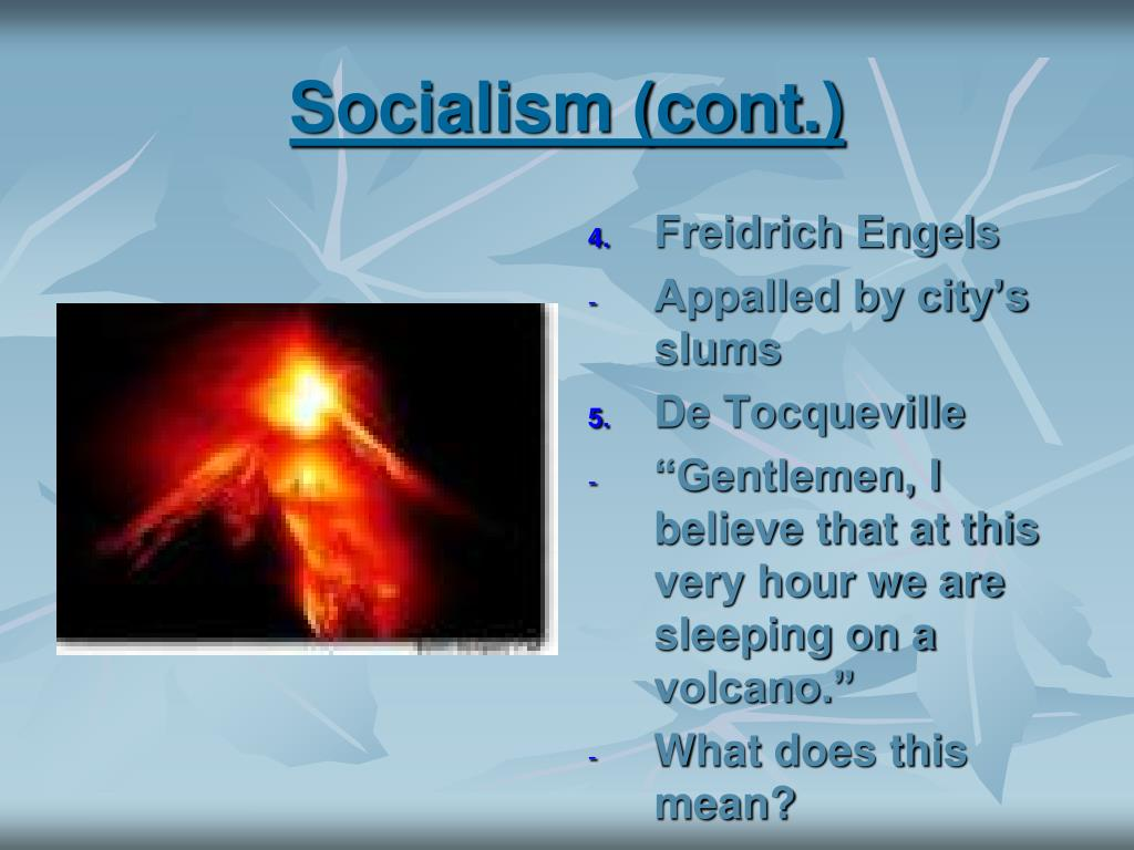 Socialism (cont.)