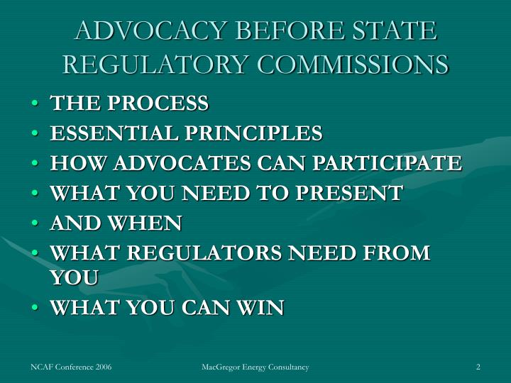 Advocacy before state regulatory commissions