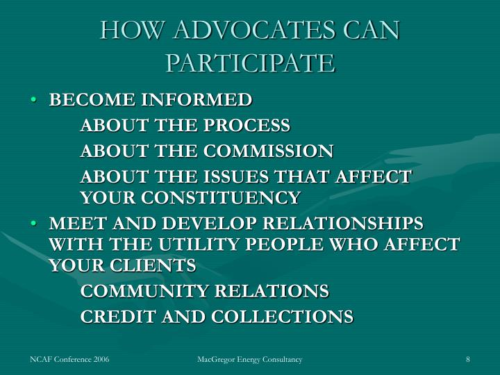 HOW ADVOCATES CAN PARTICIPATE