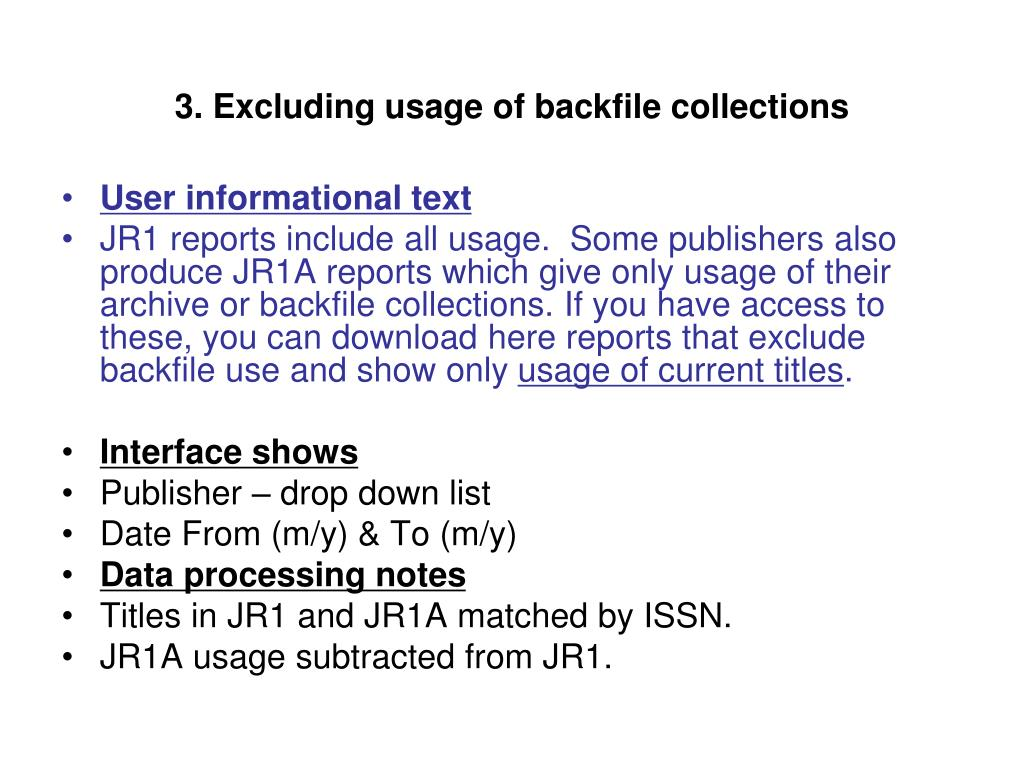 3. Excluding usage of backfile collections