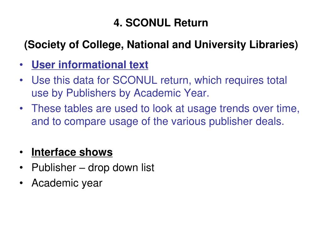4. SCONUL Return