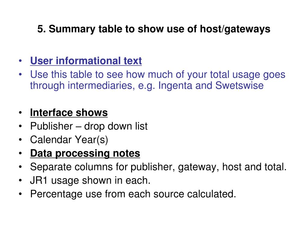 5. Summary table to show use of host/gateways