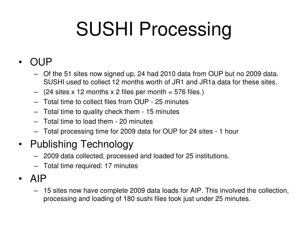 SUSHI Processing