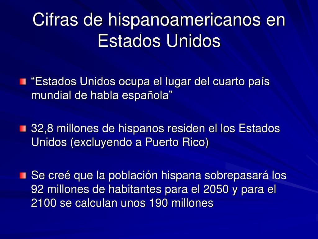 Cifras de hispanoamericanos en Estados Unidos