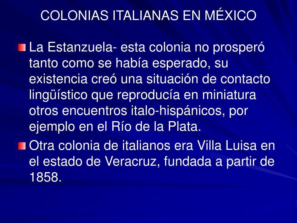 COLONIAS ITALIANAS EN MÉXICO