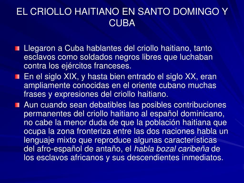 EL CRIOLLO HAITIANO EN SANTO DOMINGO Y CUBA