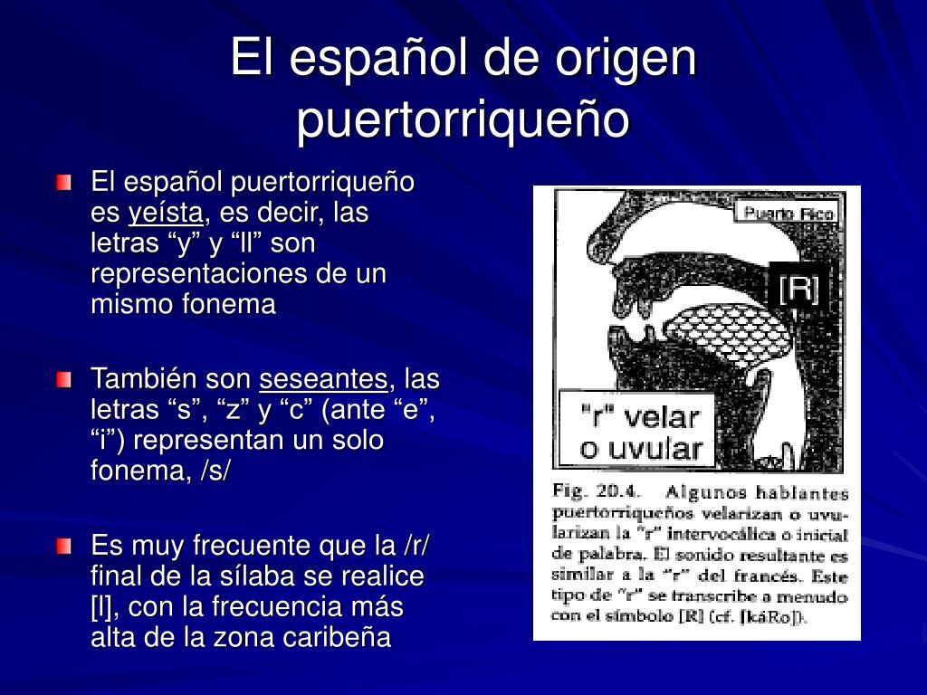 El español puertorriqueño es