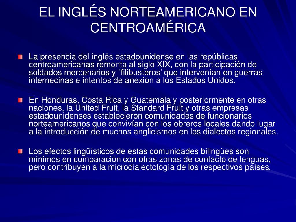 EL INGLÉS NORTEAMERICANO EN CENTROAMÉRICA