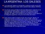 la argentina los galeses