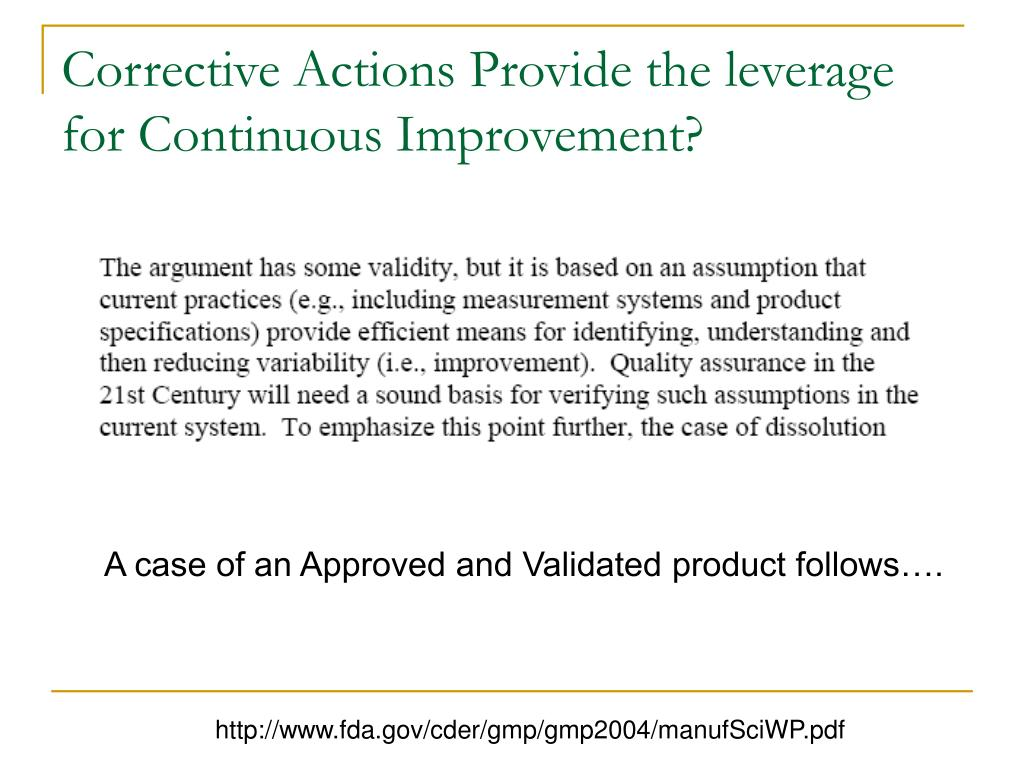 Corrective Actions Provide the leverage for Continuous Improvement?