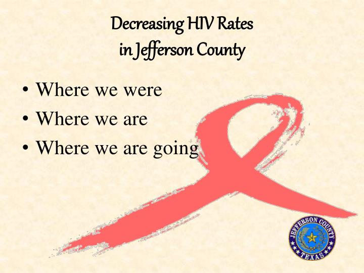 Decreasing hiv rates in jefferson county