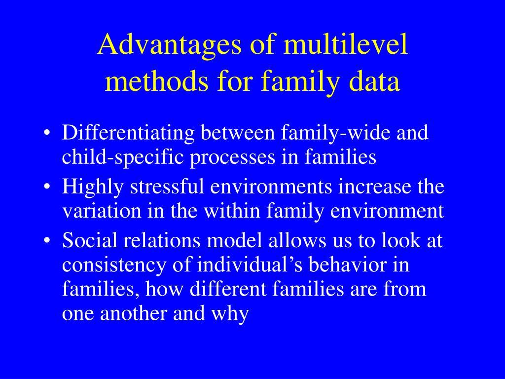 Advantages of multilevel methods for family data