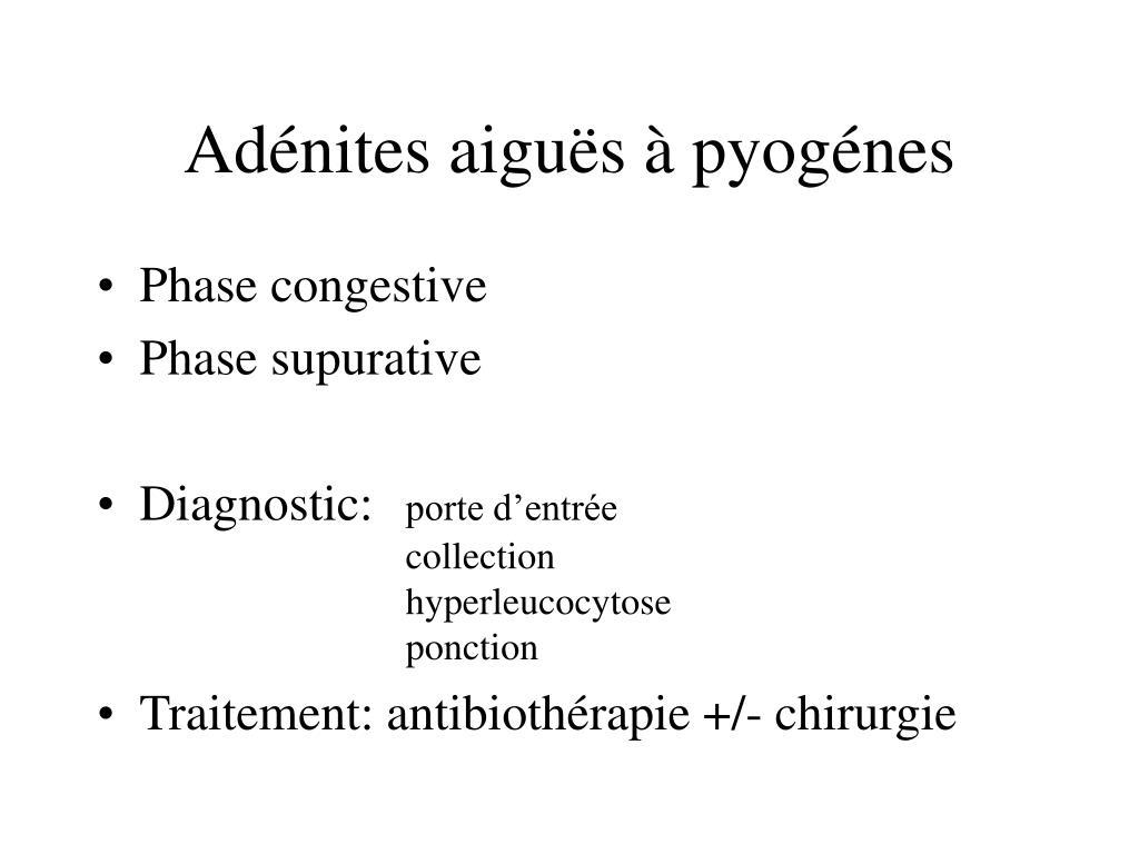 Adénites aiguës à pyogénes