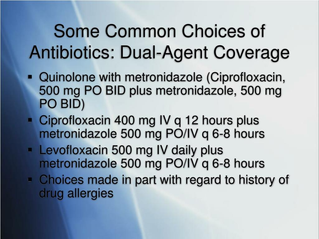 Some Common Choices of Antibiotics: Dual-Agent Coverage