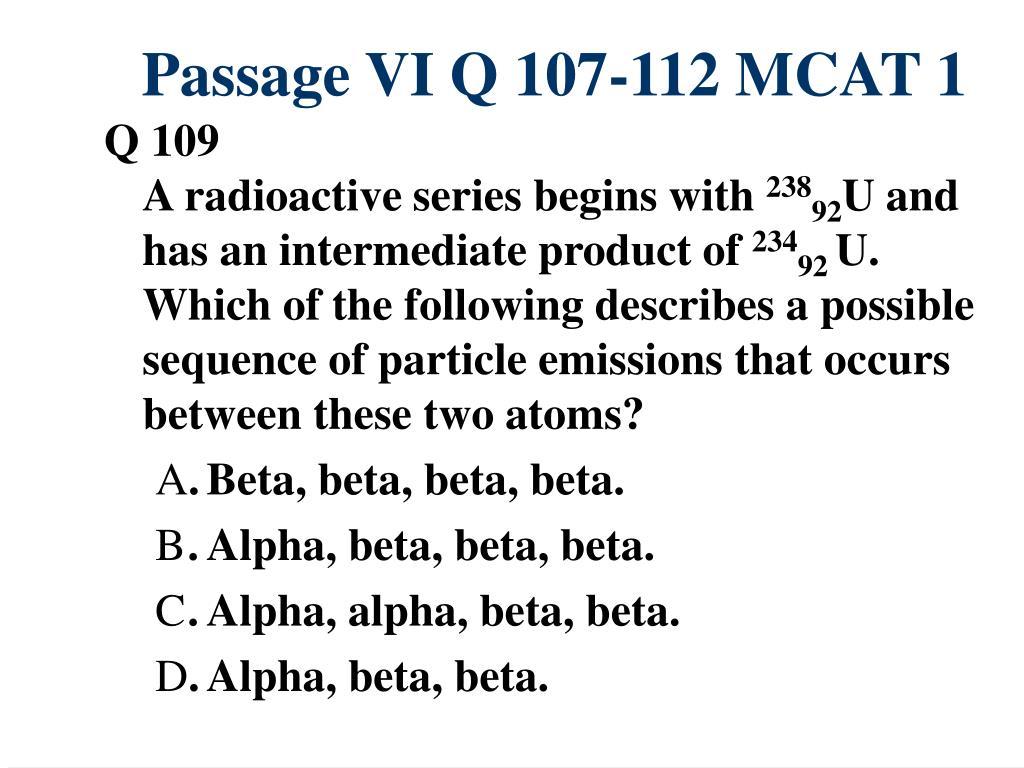 Passage VI Q 107-112 MCAT 1
