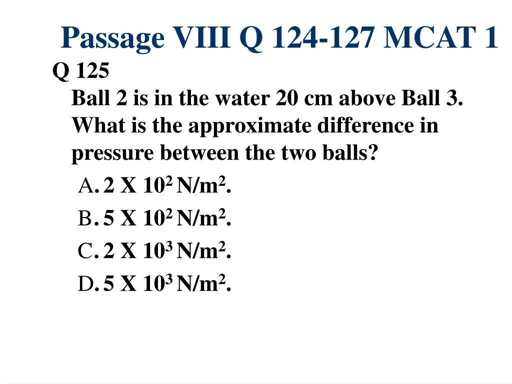 Passage VIII Q 124-127 MCAT 1