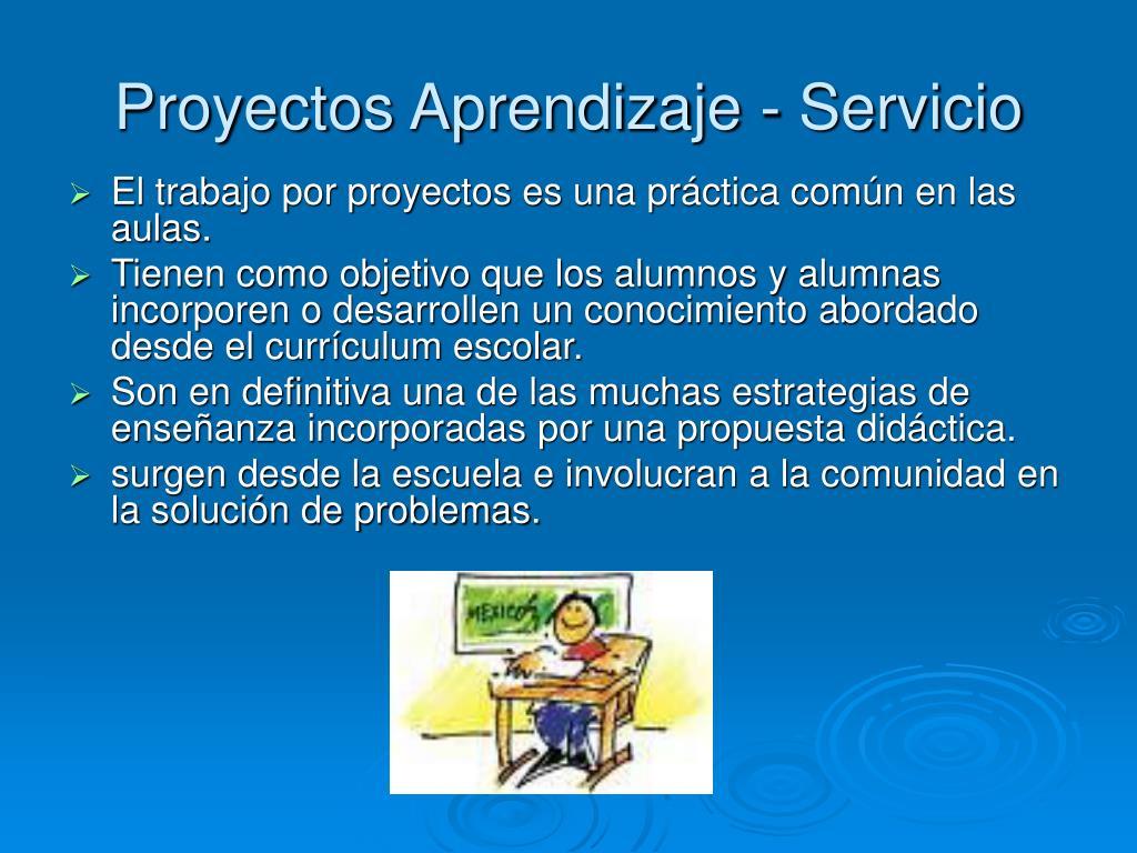 Proyectos Aprendizaje - Servicio