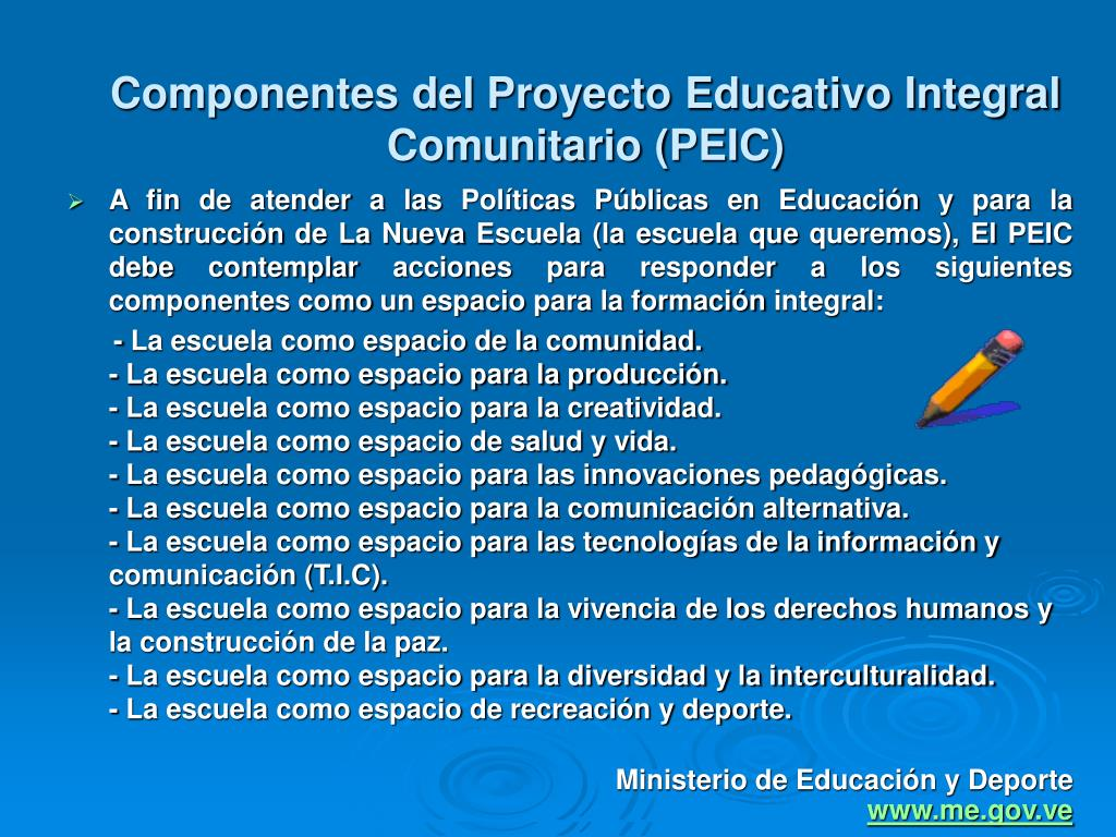 Componentes del Proyecto Educativo Integral Comunitario (PEIC)