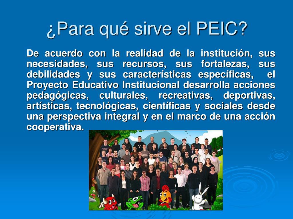 ¿Para qué sirve el PEIC?