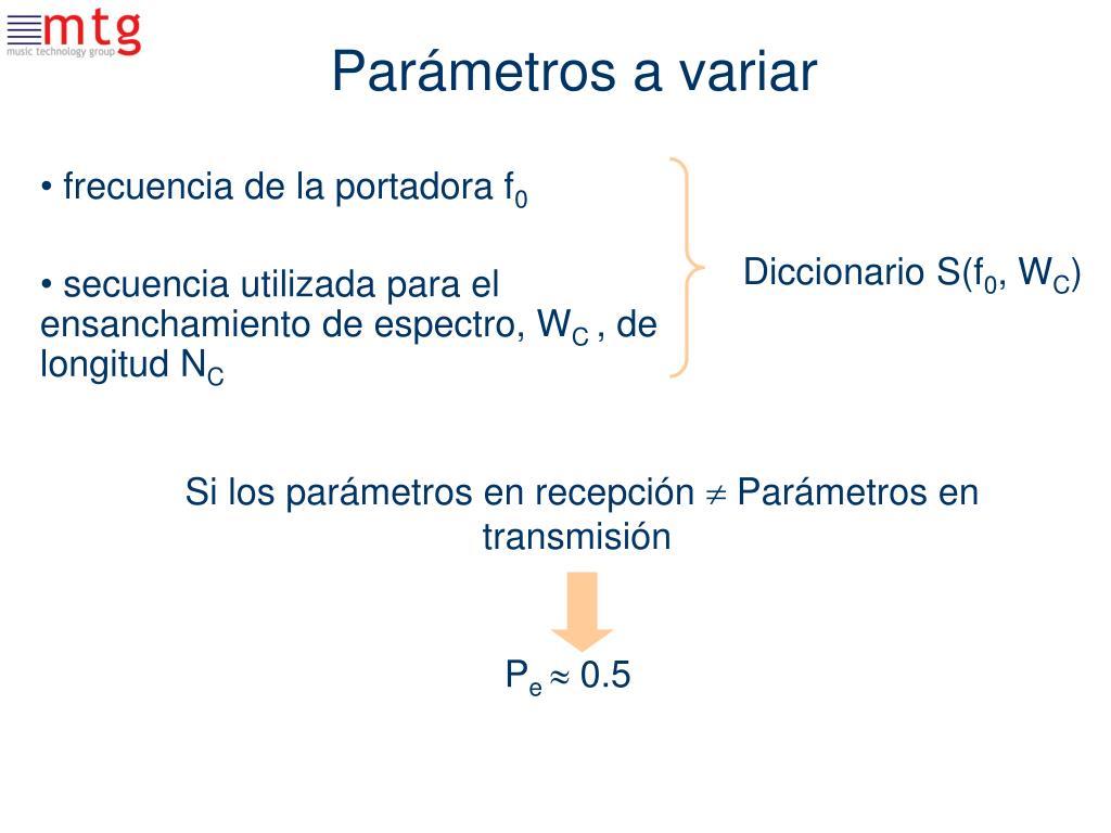 Parámetros a variar
