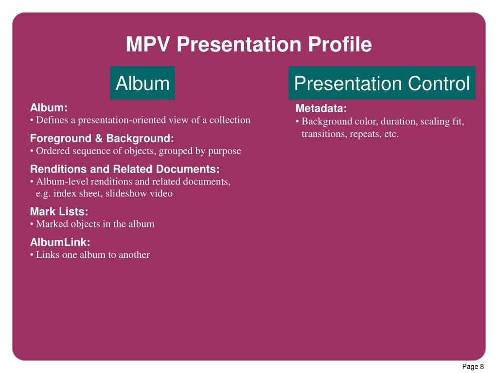 MPV Presentation Profile