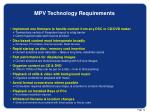mpv technology requirements