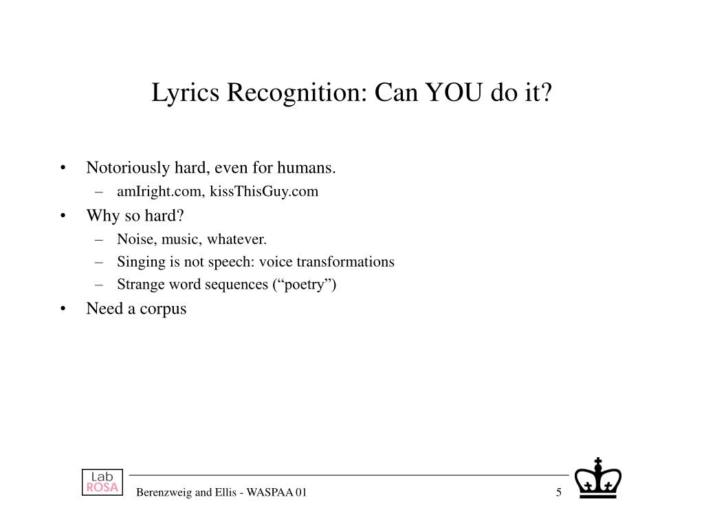 Lyrics Recognition: Can YOU do it?