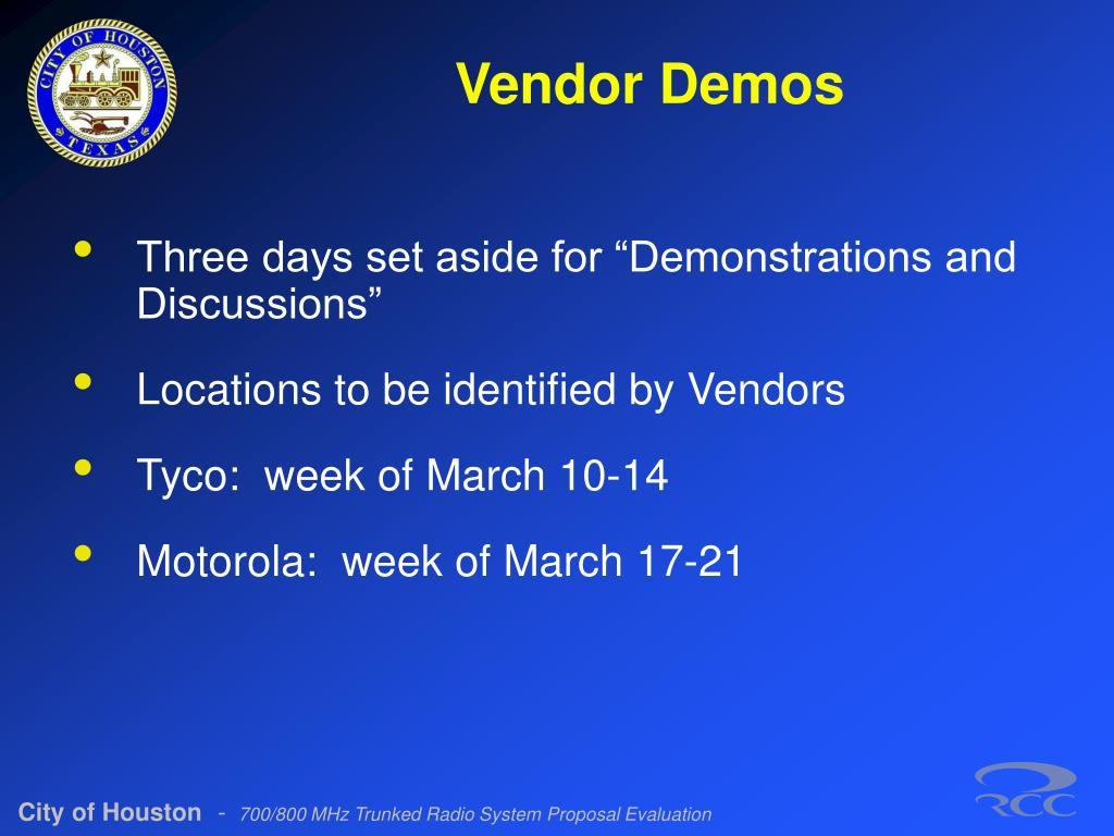 Vendor Demos